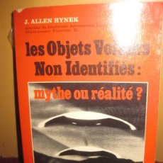 Libros de segunda mano: J. ALLEN HYNEK. LES OBJETS VOLANTS NON IDENTIFIES: MITHE OU REALITE ? PIERRE BELFOND 1974.. Lote 116348199