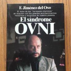 Libros de segunda mano: EL SINDROME OVNI, E. JIMENEZ DEL OSO, 1 EDICION PLANETA. Lote 116800259
