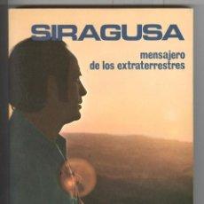 Libros de segunda mano: V. DEL POZO. SIRAGUSA, MENSAJERO DE LOS ESTRATERRESTRES. EDAF 1977. Lote 117265443