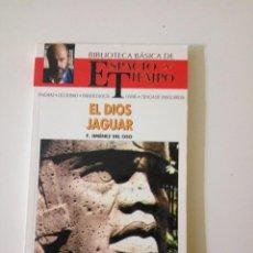 Libros de segunda mano: EL DIOS JAGUAR, DE FERNANDO JIMÉNEZ DEL OSO, 1991. Lote 117474051