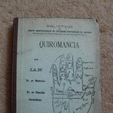 Libros de segunda mano: QUIROMANCIA. IAN (DR.) MADRID, 1900.. Lote 118433459
