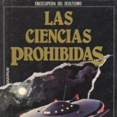 Libros de segunda mano: LAS CIENCIAS PROHIBIDAS : EVIDENCIAS DE LOS OVNI (QUORUM, 1987). Lote 118475855