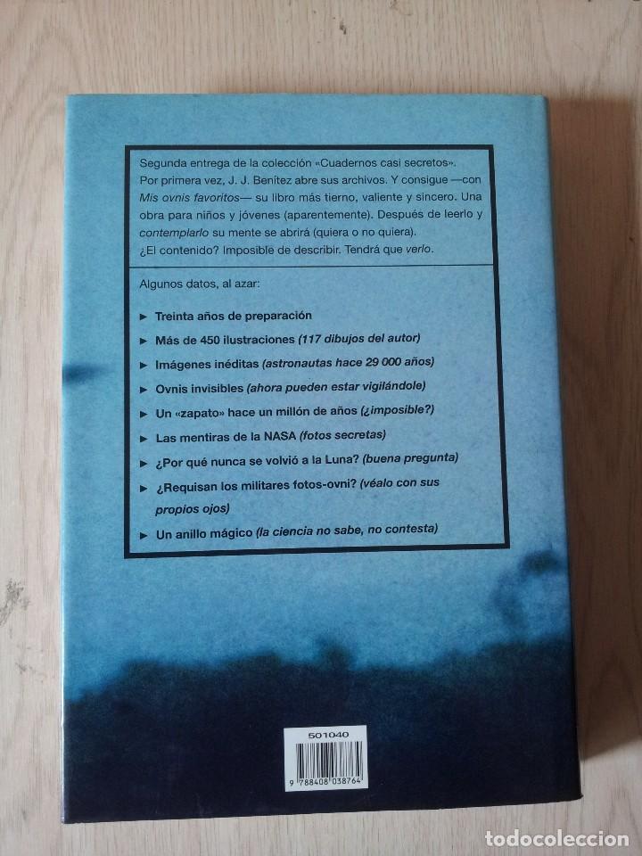Libros de segunda mano: J.J.BENITEZ - MIS OVNIS FAVORITOS - PLANETA 2001 - Foto 2 - 118825363