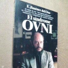 Libros de segunda mano: EL SINDROME OVNI. FERNANDO JIMENEZ DEL OSO. PLANETA, 1984. 216 PP. ILUSTRADO.. Lote 119851019