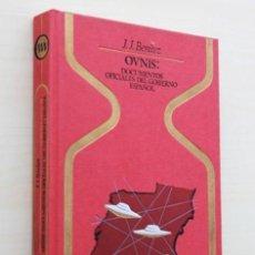 Libros de segunda mano: OVNIS. DOCUMENTOS OFICIALES DEL GOBIERNO ESPAÑOL - BENITEZ, J.J.. (FIRMADO POR EL AUTOR). Lote 120181468