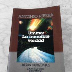 Libros de segunda mano: UMMO: LA INCREÍBLE VERDAD - ANTONIO RIBERA - PLAZA & JANES - 1985. Lote 121953723