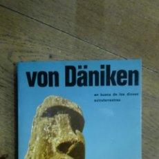 Libros de segunda mano: EL MENSAJE DE LOS DIOSES. VON DÄNIKEN.. Lote 122029582