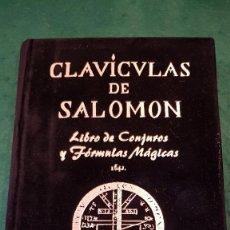 Libros de segunda mano: CLAVÍCULAS DE SALOMON. LIBRO DE CONJUROS Y FÓRMULAS MÁGICAS (1641). Lote 122465247
