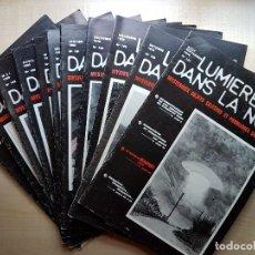 Libros de segunda mano: LOTE DE 11 REVISTAS DE LA MÍTICA REVISTA FRANCESA LUMIERES DANS LA NUIT- UFOLOGÍA-OVNIS-ALIENS. Lote 123388027