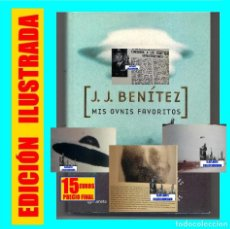 Libros de segunda mano: MIS OVNIS FAVORITOS - J. J. BENÍTEZ - CUADERNOS CASI SECRETOS OVNI OVNIS UFOLOGÍA PLATILLOS VOLANTES. Lote 124159571