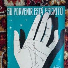 Libros de segunda mano: SU PORVENIR ESTA ESCRITO EN LAS RAYAS DE SU MANO - LYDIA STUART.. Lote 125083647