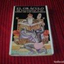 Libros de segunda mano: ANTIGUO LIBRO.EL ORÁCULO DE SALOMÓN O EL LIBRO DE LOS DESTINOS.POR S.A. RADETZKI. Lote 158678962