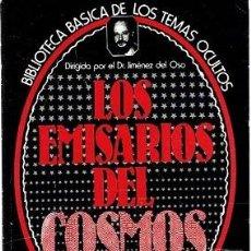 Libros de segunda mano: LOS EMISARIOS DEL COSMOS. BIBLIOTECA BÁSICA DE LOS TEMAS OCULTOS VOL 19. Lote 126790471