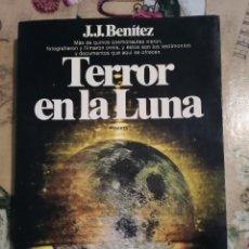 Libros de segunda mano: TERROR EN LA LUNA - J.J. BENÍTEZ - 1ª EDICIÓN MARZO DE 1982. Lote 127113531