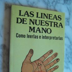 Libros de segunda mano: LAS LINEAS DE NUESTRA MANO. CÓMO LEERLAS E INTERPRETARLAS. DR. BERGMAN. DANIEL'S LIBROS, 1987.. Lote 127286359