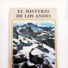 Libros de segunda mano: EL MISTERIO DE LOS ANDES HERMANO PHILIP CONTACTISMO UFOLOGIA MISTERIO. Lote 127532756