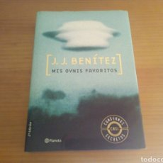 Libros de segunda mano: MIS OVNIS FAVORITOS , J.J.BENITEZ , EDITORIAL PLANETA. Lote 128040336