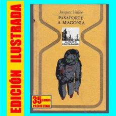 Libros de segunda mano: PASAPORTE A MAGONIA - JACQUES VALLÉE - PLAZA & JANES - MUY RARO - OVNI - OVNIS - UFOLOGÍA. Lote 128074951