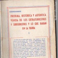 Libros de segunda mano: JEREMÍAS LÓPEZ : PRÓXIMA VENIDA DE EXTRATERRESTRES Y SUBTERRESTRES (1970). Lote 128698063