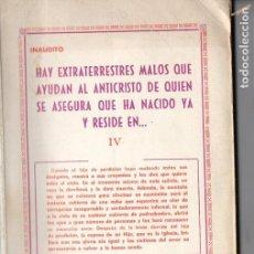 Libros de segunda mano: JEREMÍAS LÓPEZ : HAY EXTRATERRESTRES MALOS QUE AYUDAN AL ANTICRISTO (1971). Lote 128698147