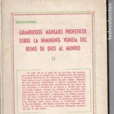 Libros de segunda mano: JEREMÍAS LÓPEZ : MENSAJES PROFÉTICOS SOBRE LA VENIDA DEL REINO DE DIOS (1970) EXTRATERRESTRES. Lote 128698347