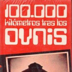 Libros de segunda mano: J. J. BENÍTEZ : 100.000 KILÓMETROS TRAS LOS OVNIS - AÚN PRECINTADO. Lote 129697431