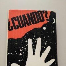 Libros de segunda mano: ¿CUÁNDO... EXTRATERRESTRES EN LA TIERRA? - FRANCO VIDAL. Lote 130808240