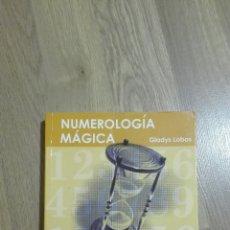 Libros de segunda mano: NUMEROLOGÍA MÁGICA. GLADYS LOBOS.. Lote 132566175