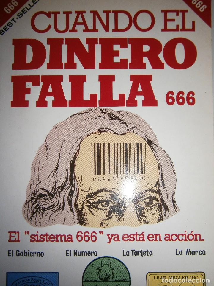 CUANDO EL DINERO FALLA EL SISTEMA 666 YA ESTA EN ACCION MARY STEWART RELFE 1987 (Libros de Segunda Mano - Parapsicología y Esoterismo - Numerología y Quiromancia)