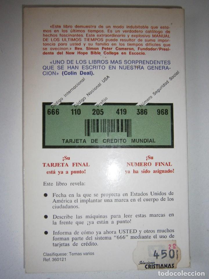 Libros de segunda mano: CUANDO EL DINERO FALLA EL SISTEMA 666 YA ESTA EN ACCION Mary Stewart Relfe 1987 - Foto 4 - 206595507