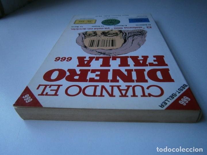 Libros de segunda mano: CUANDO EL DINERO FALLA EL SISTEMA 666 YA ESTA EN ACCION Mary Stewart Relfe 1987 - Foto 7 - 206595507