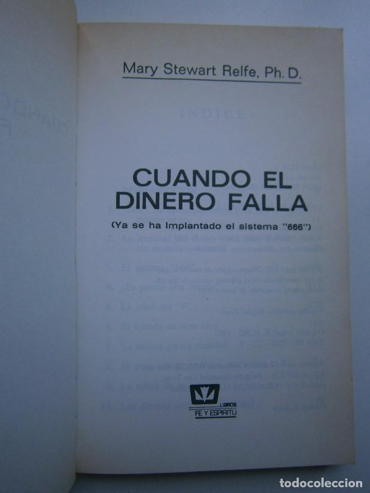 Libros de segunda mano: CUANDO EL DINERO FALLA EL SISTEMA 666 YA ESTA EN ACCION Mary Stewart Relfe 1987 - Foto 8 - 206595507