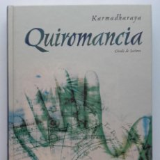 Libros de segunda mano: QUIROMANCIA - KARMADHARAYA - CIRCULO DE LECTORES. Lote 217179157