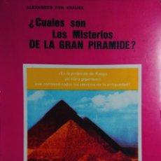 Libros de segunda mano: ¿CUÁLES SON LOS MISTERIOS DE LA GRAN PIRÁMIDE? / ALEXANDER VON KRAUSS. ARGENTINA : DRONTE, 1977.. Lote 132235862