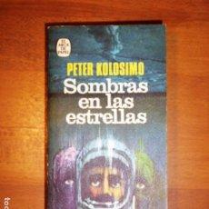 Libros de segunda mano: KOLOSIMO, PETER. SOMBRAS EN LAS ESTRELLAS (EL ARCA DE PAPEL). Lote 132287262