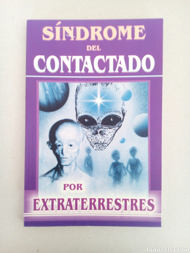 SINDROME DEL CONTACTADO POR EXTRATERRESTRES CARLOS GUZMAN UFOLOGIA OVNIS (Libros de Segunda Mano - Parapsicología y Esoterismo - Ufología)