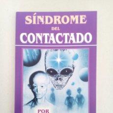 Libros de segunda mano: SINDROME DEL CONTACTADO POR EXTRATERRESTRES CARLOS GUZMAN UFOLOGIA OVNIS. Lote 132935261