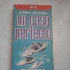 Libros de segunda mano: UN CASO PERFECTO ANTONIO RIBERA Y RAFAEL FARRIOLS. Lote 133679014