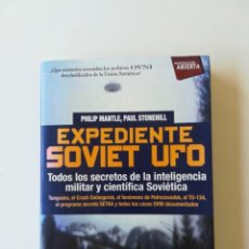 Libros de segunda mano: EXPEDIENTE SOVIET UFO. PHILIPS MANTLE. Lote 134014962