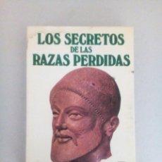 Libros de segunda mano: LOS SECRETOS DE LAS RAZAS PERDIDAS RENE NOORBERGEN MUY RARO. Lote 178365413