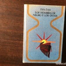 Libros de segunda mano: LOS HOMBRES DE NEGRO Y LOS OVNI. FABIO ZERPA. Lote 135787438