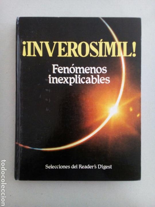 INVEROSIMIL FENOMENOS INEXPLICABLES SELECCIONES (Libros de Segunda Mano - Parapsicología y Esoterismo - Ufología)