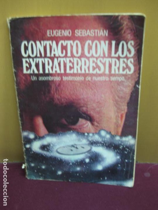 EUGENIO SEBASTIAN. CONTACTO CON LOS EXTRATERRESTRES. EDITORIAL AYMI 1977. (Libros de Segunda Mano - Parapsicología y Esoterismo - Ufología)