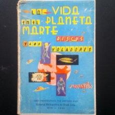 Libros de segunda mano - La vida en el planeta Marte y los discos voladores - Obra psicografiada por Hercilio Maes. Rio 1960 - 137534686