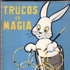 Libros de segunda mano: MAGIA E ILUSIONISMO,LIBRO TRUCOS DE MAGIA,AÑO 1966 DEL SACERDOTE Y MAGO WENCESLAO CIURO. Lote 138210786
