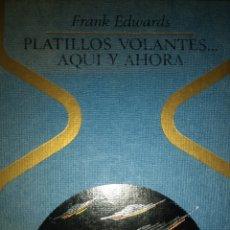 Libros de segunda mano: PLATILLOS VOLANTES. FRANK EDWARDS. OTROS MUNDOS. EDITORIAL PLAZA & JANÉS. COLECCIÓN OTROS MUNDOS. PR. Lote 139823244