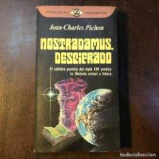 Libros de segunda mano: NOSTRADAMUS, DESCIFRADO - JEAN-CHARLES PICHON. Lote 139779396