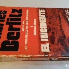 Libros de segunda mano: EL INCIDENTE-CHARLES BERTITZ. Lote 140627758