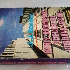 Libros de segunda mano: OVNIS-JJ BENITEZDOCUMENTOS OFICIALES DEL GOBIERNO ESPAÑOL. Lote 140629982
