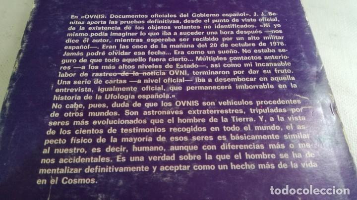 Libros de segunda mano: OVNIS-JJ BENITEZDOCUMENTOS OFICIALES DEL GOBIERNO ESPAÑOL - Foto 3 - 140629982